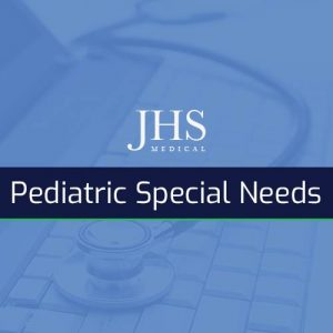 Pediatric Special Needs